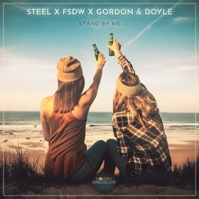 STEEL, FSDW & GORDON & DOYLE - STAND BY ME